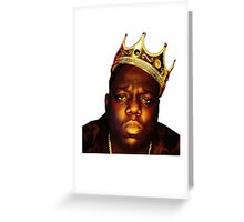 King B.I.G Greeting Card