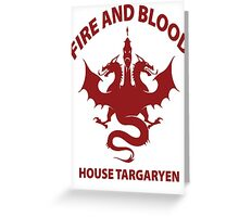 Fire And Blood (House Targaryen) Greeting Card