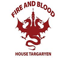 Fire And Blood (House Targaryen) Photographic Print