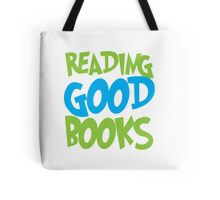 Reading good books Tote Bag