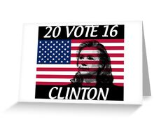 VOTE 2016 HILLARY CLINTON PRESIDENT Greeting Card