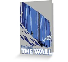 Welcome The Wall Greeting Card