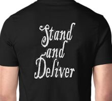 Highwayman, Stand and Deliver, Highway, Robbery, Your money or your life! Black on White Unisex T-Shirt
