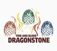 Fire And Blood (Dragonstone) by nardesign