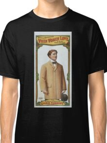 Performing Arts Posters Spitz Nathanson present When women love a play true to life 0143 Classic T-Shirt
