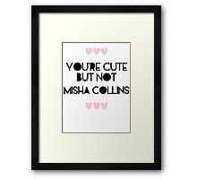 Cute but not Misha Collins - liferuiner 03 Framed Print