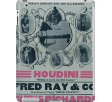 Performing Arts Posters Houdini nothing on earth can hold Houdini Fred Ray Co in an intensely funny Roman travesty 2015 iPad Case/Skin