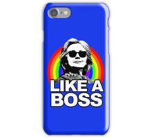 Hillary Clinton Like a Boss Rainbow iPhone Case/Skin