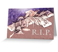 Rest In Peace My Friend Greeting Card