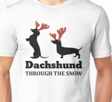 Dachshund Through The Snow Christmas T-shirt Unisex T-Shirt