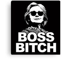 Hillary Clinton Boss Bitch Canvas Print