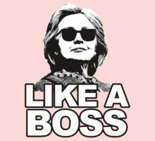 Hillary Clinton Like a Boss One Piece - Long Sleeve