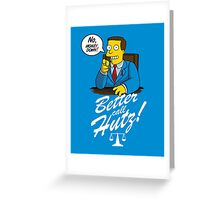 Better Call Hutz Greeting Card