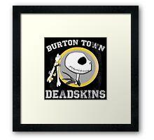 Burton Town Deadskins (Jack) Framed Print