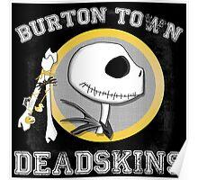 Burton Town Deadskins (Jack) Poster
