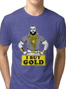 I Buy Gold Tri-blend T-Shirt
