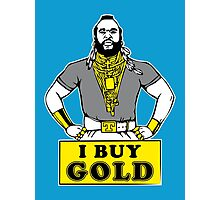 I Buy Gold Photographic Print