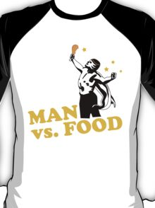 Man vs. food T-Shirt