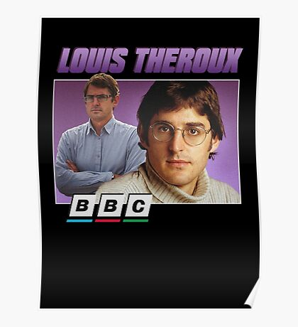 Louis Theroux 90s Tee Poster