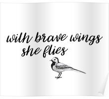 with brave wings she flies Poster