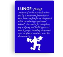 Lunge Definition - White Canvas Print