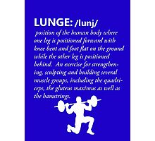 Lunge Definition - White Photographic Print