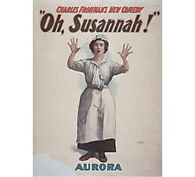 Performing Arts Posters Charles Frohmans new comedy Oh Susannah 0845 Photographic Print