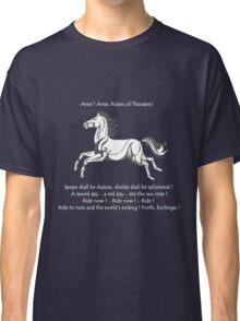 Ride Rohirrim ! Classic T-Shirt