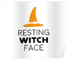 Resting witch face Poster