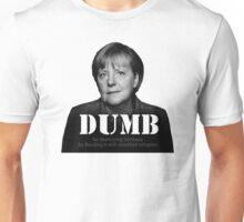 Dumb Merkel Unisex T-Shirt