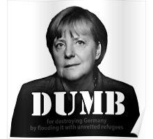 Dumb Merkel Poster