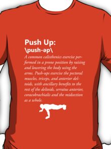 Press Up Definition - White T-Shirt