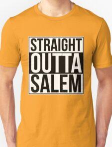Straight Outta Salem Unisex T-Shirt