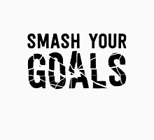 Smash Your Goals Unisex T-Shirt