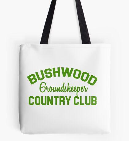 Bushwood Groundskeeper - Caddyshack  Tote Bag