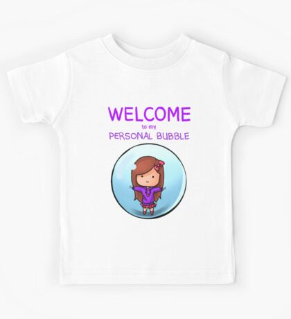 Personal Bubble - Female Kids Tee