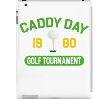 Caddy Day Golf Tournament - Caddyshack iPad Case/Skin
