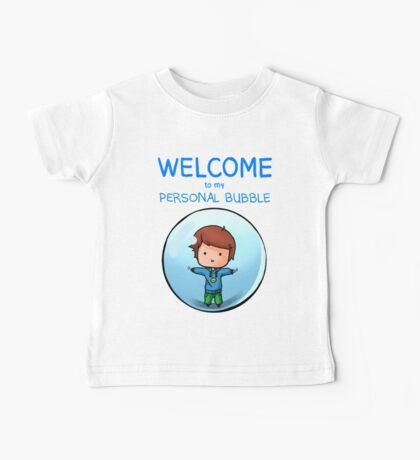 Personal Bubble - Male Baby Tee