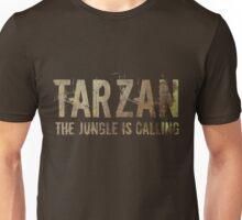 TARZAN The Jungle Is Calling Unisex T-Shirt