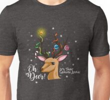 """Oh Deer"" Christmas Decoration Unisex T-Shirt"