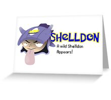 A wild Shelldon appears! Greeting Card