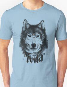 Be Wild. Unisex T-Shirt