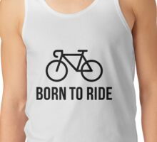 Born To Ride (Racing Bicycle / Bike / Black) Tank Top