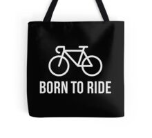 Born To Ride (Racing Bicycle / Bike / White) Tote Bag