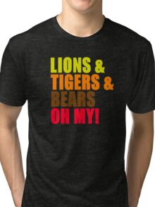 Lions And Tigers And Bears Oh My! The Wizard Of Oz Tri-blend T-Shirt