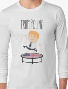 Trumpoline Donald Trump Long Sleeve T-Shirt