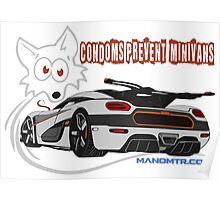 Condoms Prevent minivans - cod. KNGOne Poster