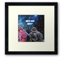 gorilla is your father Framed Print