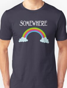 Somewhere Over The Rainbow - The Wizard Of Oz Unisex T-Shirt