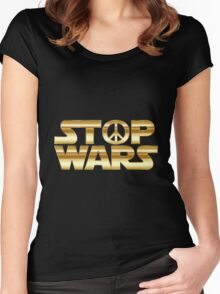 STOP WARS gold Women's Fitted Scoop T-Shirt